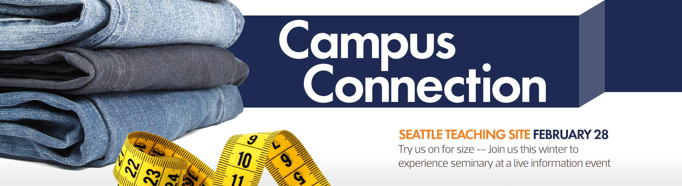 Campus Connection - Information Events at Western Seminary