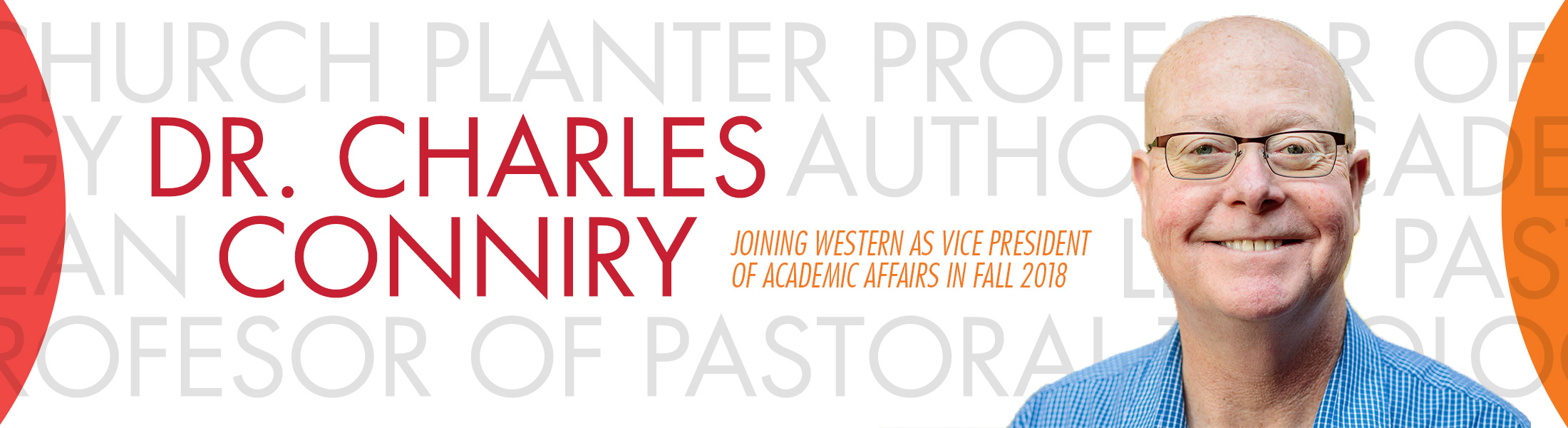 Dr. Charles Conniry joins Western Seminary as Vice President of Academic Affairs in Fall 2018