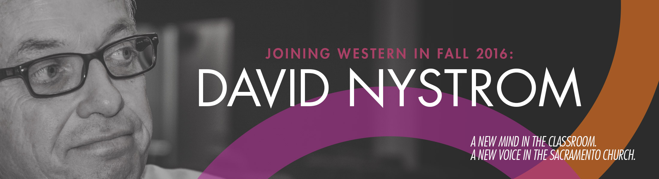 Dr. David Nystrom joins Western Seminary Sacramento Campus