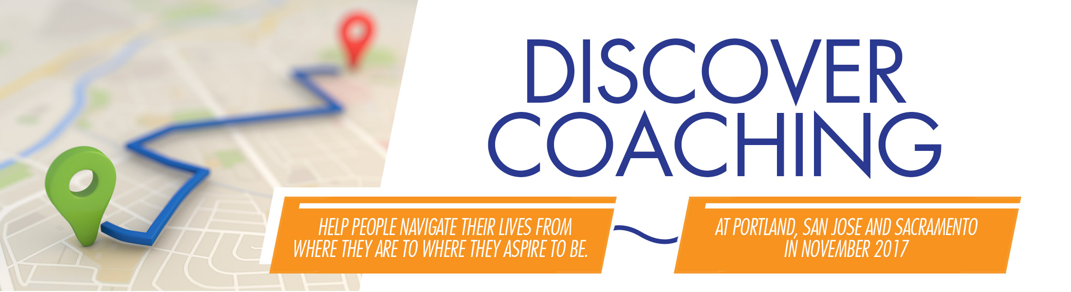 Discover Coaching Events at Portland, San Jose and Sacramento campuses this summer