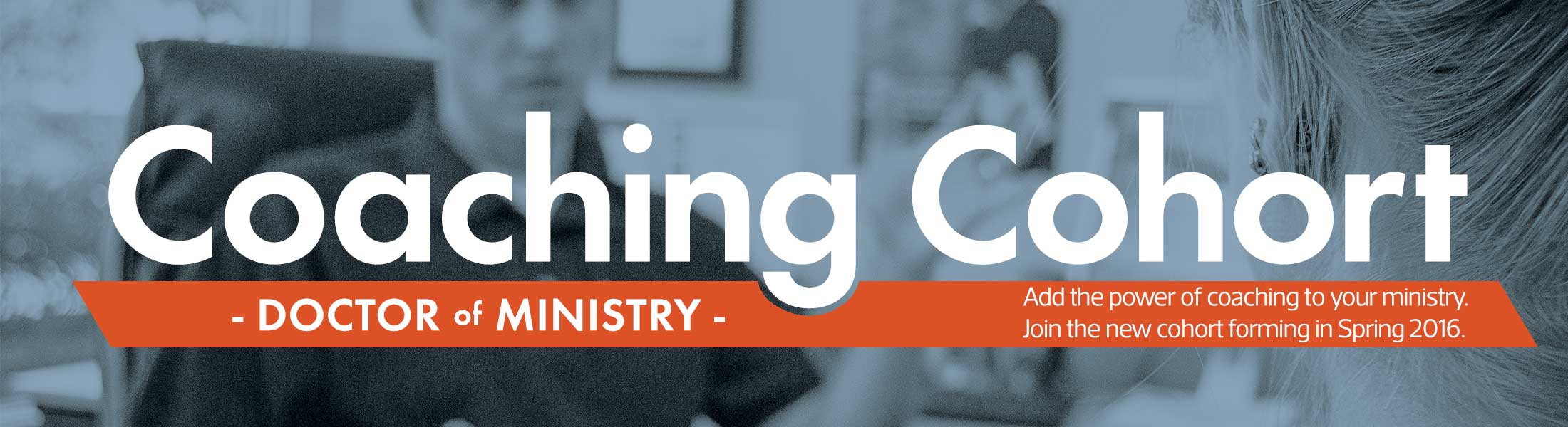 Doctor of Ministry Coaching Cohort Banner