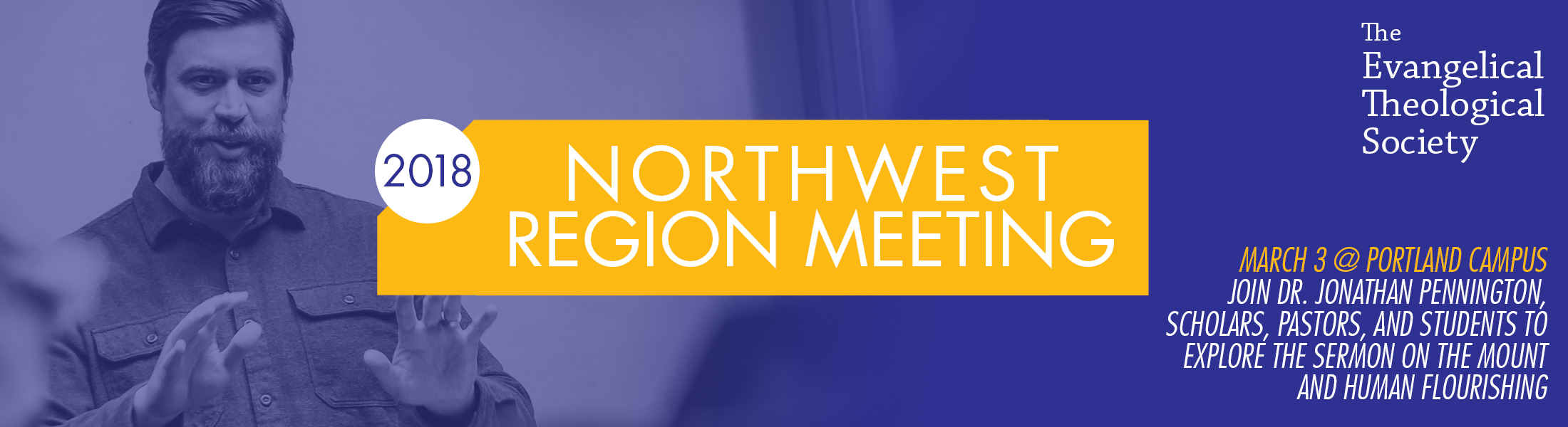 2018 Northwest Region Meeting for Evangelical Theological Society