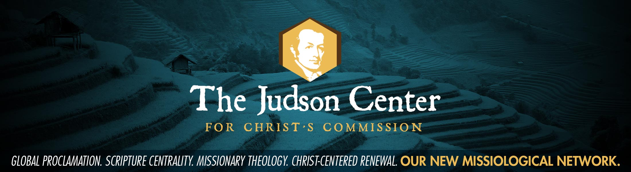 global proclamation. scripture centrality. missionary theology. Christ-centered renewal. The Judson Center is Western Seminary's New Missiological network.