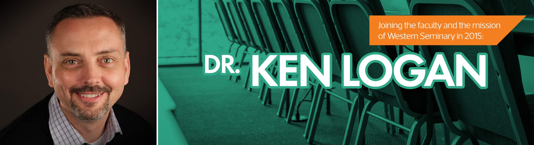 Dr. Ken Logan joins the faculty of Western Seminary