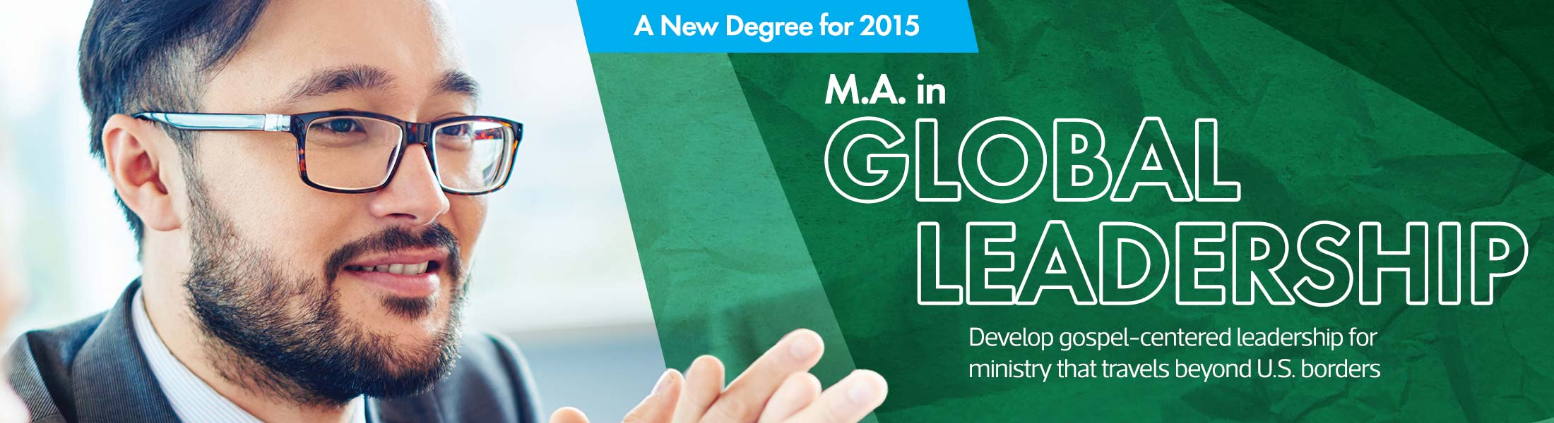 Announcing the M.A. in Global Leadership