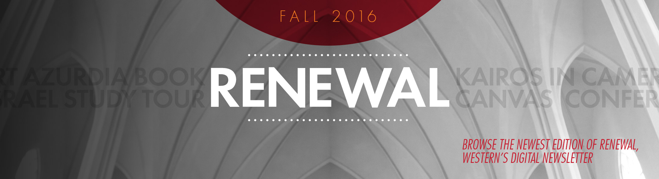 Renewal is Western Seminary's digital newsletter.