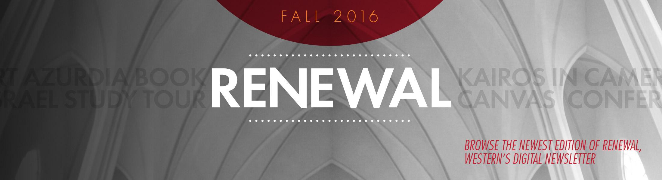 Renewal is Western Seminary's digital newsletter.