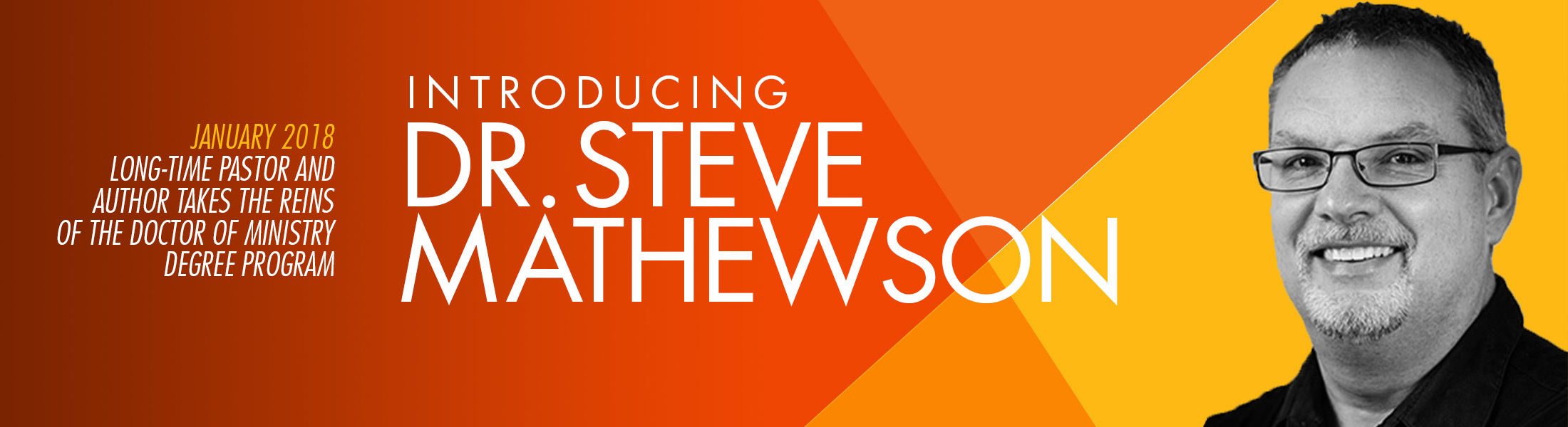 Dr. Steve Mathewson takes the reins of the Western Seminary Doctor of Ministry program