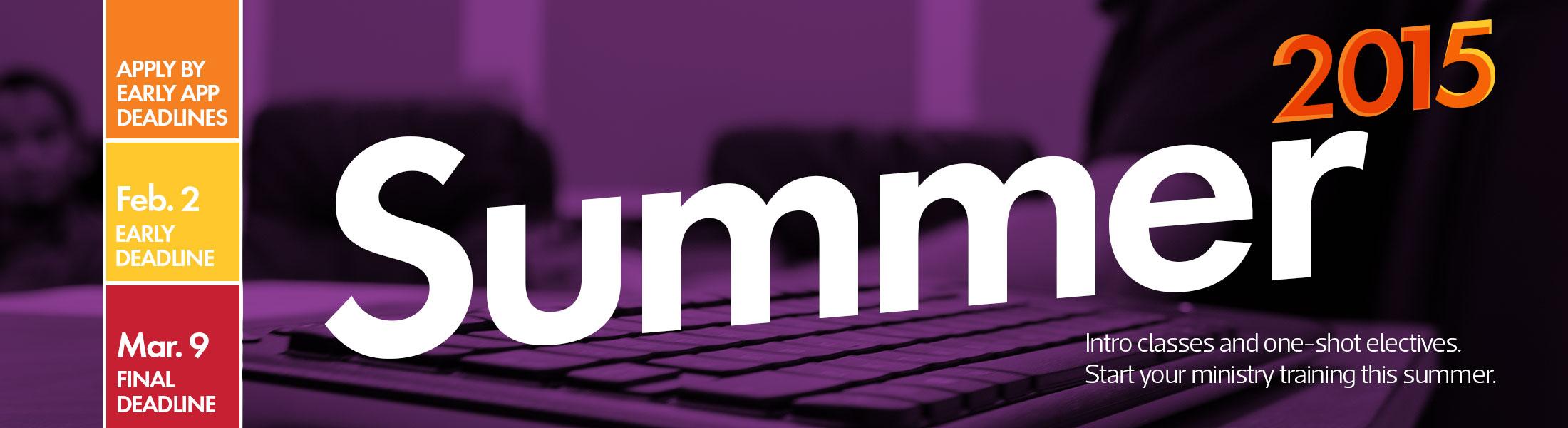 Western Seminary Summer 2015 Semester Application Deadlines