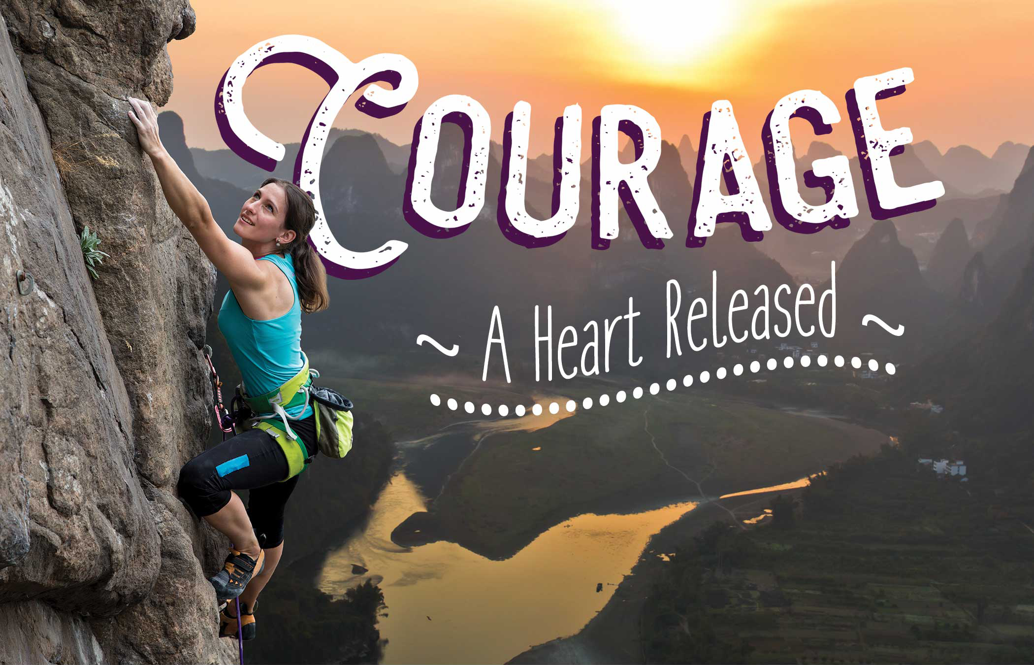Courage - A Heart Released