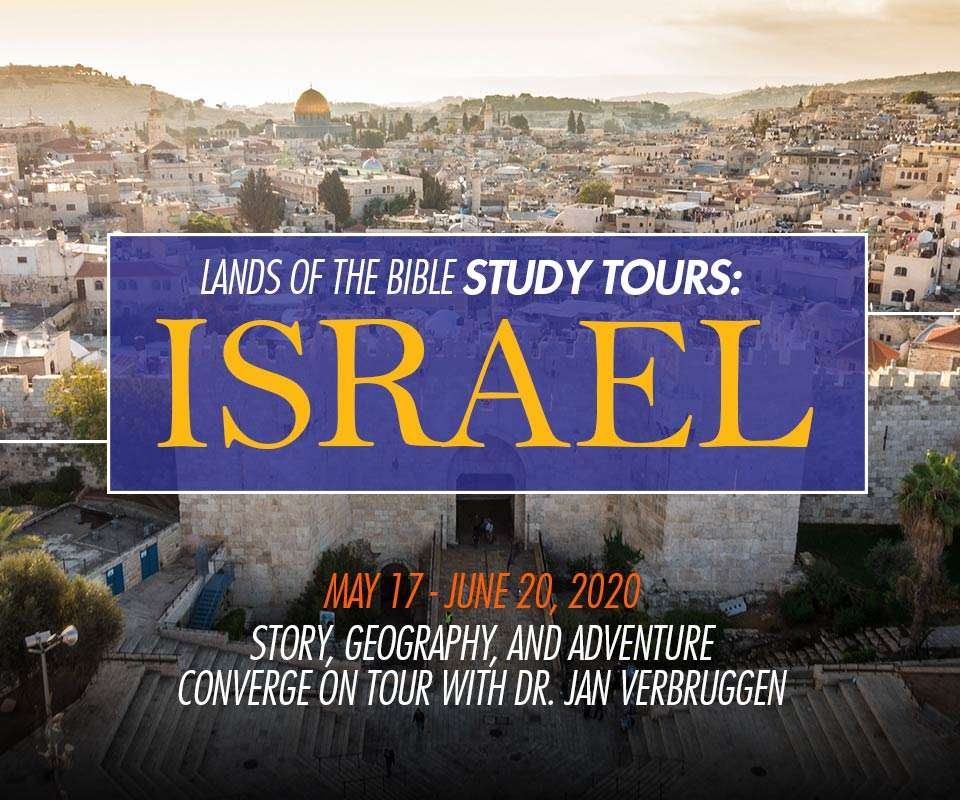Join the 2020 Lands of the Bible Study Tour to Israel